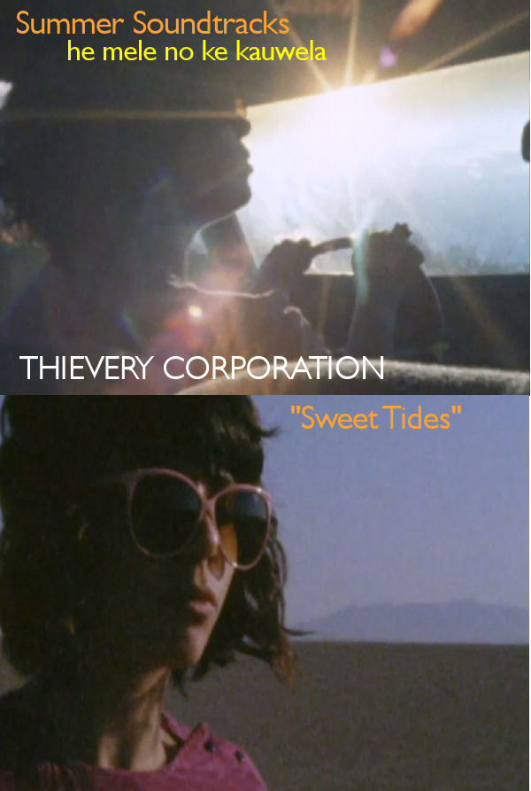 "Thievery Corporation's ""Sweet Tides"""