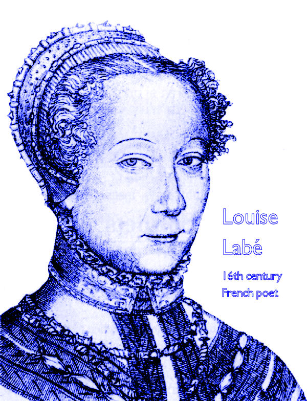 Louise Labé, 16th century French poet