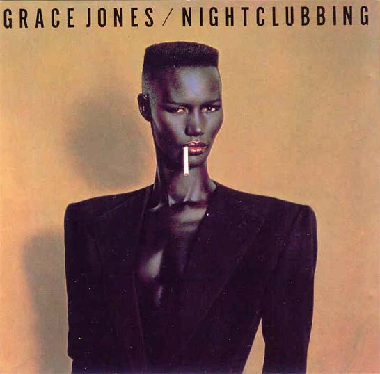 Grace Jones - Nightclubbing - 1981