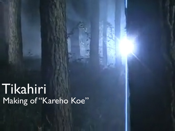 "Tikahiri - Making of ""Kareho Koe"""