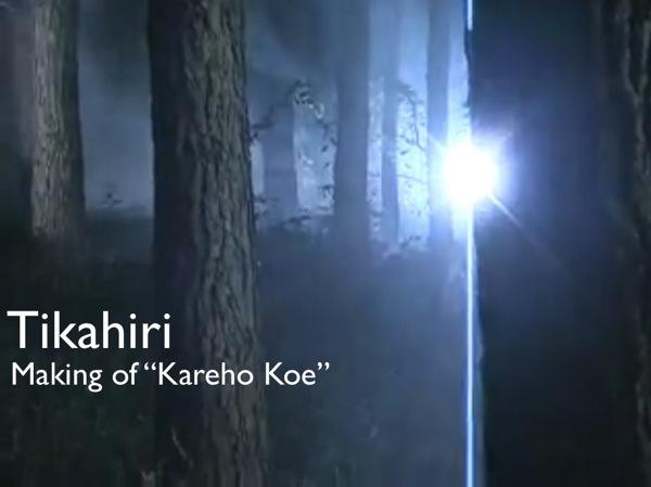 """Tikahiri - Making of """"Kareho Koe"""""""
